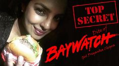 Top Secret Diet of Baywatch girl Priyanka Chopra
