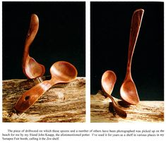 David Dustin : from his new book now entitled Spoon Tales. Also available a 50 minute dvd, From Tree to Beam, that depicts the process.