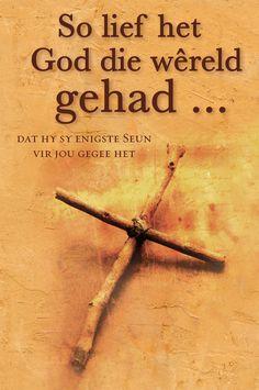 So Lief Het God Die Wêreld Gehad. Geskenkboek Weergawe. Sagteband. Beskikbaar by Faith4U. Kaart Fasiliteite Beskikbaar. #God_se_Liefde #kruis