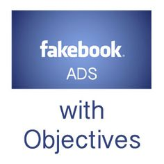 Facebook simplifying Ads, Creation Process and Reports by adding Objectives  As always I was looking at my Facebook Business Account to see how the ads are running and saw that some things have changed.