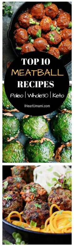 Top 10 Paleo meatballs ! 10 of my readers favorite Paleo, Whole30, and low carb meatball recipes. Including beef, chicken, pork and lamb, packed with mouthwatering Asian-inspired paleo flavor. If you love meatballs, save all 10 of them in 1 place for you and the family !