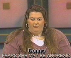 TV Adds a Few Pounds - Donna Fears She May Be Anorexic - Eating Disorder Fail  ---- best hilarious jokes funny pictures walmart humor fail