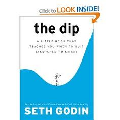 The Dip, seth godin – a bit cheesy but it's good to return to basics every now an then.