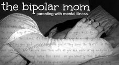 crayonfreckles: the bipolar mom....Perfectly Imperfect: Parenting with Mental Illness {Blog Carnival}