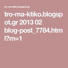tro-ma-ktiko.blogspot.gr 2013 02 blog-post_7784.html?m=1