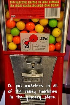 Random Acts of Kindness ... quarters in all of the machines at the front of a store