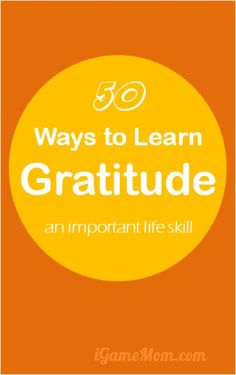 50 ideas for kids to learn gratitude social skill