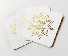 Pop, Fizz, Clink Gold Foil Coasters