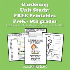 {free} Gardening Unit Study (PreK-8th) | In All You Do
