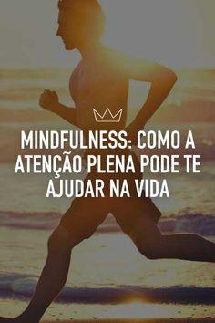 mindfulness, atenção plena, meditação ativa