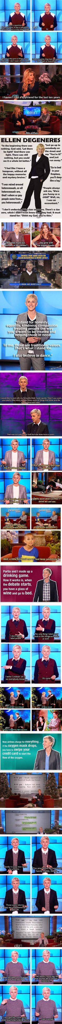 The wittiness of Ellen.