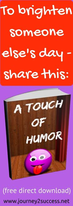 CLICK  on the image to (free, directly) download your jokes ebook Note: You may also want to have a look lower down the page The benefits of laughter have been proven over and over again - so have a laugh! And please don't just keep it to yourself - share it with other people as well You might just make someone else's day