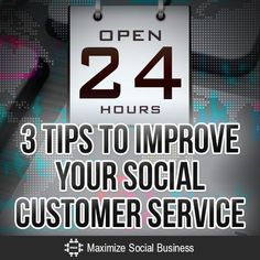3 Tips to Improve Your Social Customer Service #socialmedia #customerservice