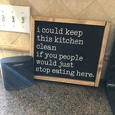4 Tips For Kitchen Remodeling In Your Home Renovation Project – Home Dcorz Funny Kitchen Signs, Kitchen Humor, Farmhouse Signs, Modern Farmhouse, Fancy Kitchens, Fall Signs, You Funny, Hilarious, Stop Eating