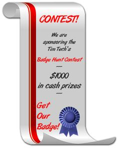 We are sponsoring the new Badge Hunt Contest organized by Tim Tech ($1000 in cash prizes).  If you are one of the participants, here is what you have to do to get our Badge: http://clicktrackprofit.com/badgeholders.php?badgeid=5428