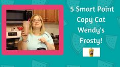 How to Make Weight Watchers Wendy's Frosty - 5 Smart Points