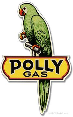 image of Polly Gas Parrot Sign