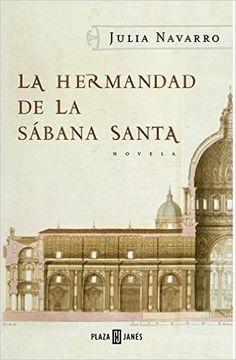 La hermandad de la Sábana Santa (Spanish Edition) - Kindle edition by Julia Navarro. Literature & Fiction Kindle eBooks @ Amazon.com.