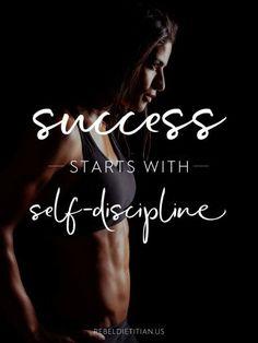 Success starts with Self-discipline
