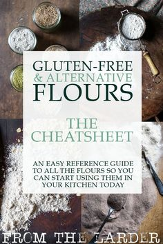 Gluten-Free & Alternative Flours: The Cheatsheet is a comprehensive guide to help you reference every flour from sorghum to cassava and help you to choose the right flour for your recipe. Wheat Free Recipes, Gluten Free Recipes For Dinner, Flour Recipes, Vegan Recipes, Fodmap Recipes, Fruit Recipes, Delicious Recipes, Recipies, Dinner Recipes