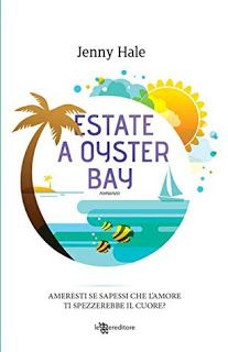 Le mie ossessioni librose: Recensione #94 Estate a Oyster Bay by Jenny Hale