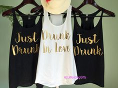 bachelorette party shirts, Drunk in Love Tank, Just Drunk Tank, Drunk in Love Just Drunk Shirts, Bachelorette Shirts, Bridesmaid Shirts by ALLWeddingGifts on Etsy