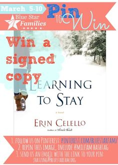 "I want to win a signed copy of Erin Celello's book ""Learning to Stay"" courtesy of @bluestarfam #milfam"