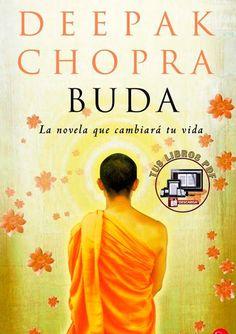 BUDA DE DEEPAK CHOPRA PDF Deepak Chopra, Series Movies, Reiki, Reading, Feng Shui, Books, Change Of Life, Recommended Books, Buddha