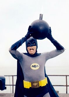 """""""Some days you JUST can't get rid of a bomb!!"""" Adam West as Batman"""