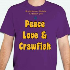 T-shirts are here! Who wants one? Only $20 plus shipping. Message me with your order. Crawfish Season, Peace And Love, Mens Tops, T Shirt, Louisiana, Mud, Southern, Collections, Supreme T Shirt