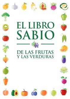 Informacion sobre frutas y verduras para una vida mas saludable.