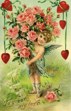To greet my love - Cupid holding dozen Roses with hanging hearts.  Valentines.