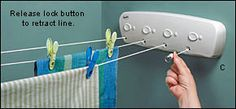 Laundry Room  -To not HAVE to use a dryer for everything and ruin all your clothes...Retractable indoor clothesline for the laundry room. Want!