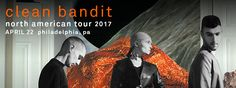 Clean Bandit - Tickets - Union Transfer - Philadelphia, PA, April 22, 2017 | Ticketfly - http://ehood.us/4iQ       Clean Bandit / Zara Larsson / Starley at Union Transfer *Early Show* UT Newsletter: http://ticketf.ly/1RqX4bJ Facebook Event Feed: http://on.fb.me/1Xjri0B Clean Bandit What does deep house, the work of Stockhausen, a self-programmed snake and a frozen Lily Cole have in common? No, it's not the contents of a lost episode of Skins. Nor is it the XX&#821