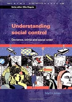 [Free Read] Understanding Social Control: Crime and Social Order in Late Modernity (Crime & Justice) Author Martin Innes, Got Books, Books To Read, David Moyes, Social Control, Social Order, National Geographic Kids, Rod Stewart, What To Read, Chris Brown