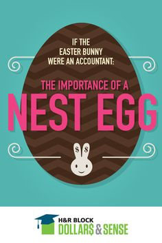 We're all thinking about Easter eggs at this time of year but let us teach you and your teen about the importance of a different type of egg, a nest egg.