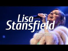 ▶ Lisa Stansfield Live at Java Jazz Festival 2013 - YouTube