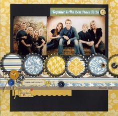 Together is the Best Place to Be - Scrapbook.com  ...created by Amber Boren ( 13- Mar-12 ) Wendy Schultz onto Scrapbook Layout's.