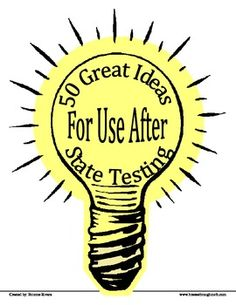 50 Great Ideas For Use After State Testing