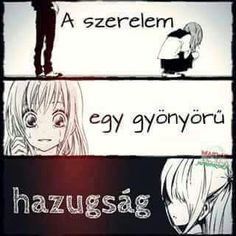 Sad Love Quotes, Emo, Manga Anime, Minden, Fan Art, Thoughts, Feelings, Random Things, Haha