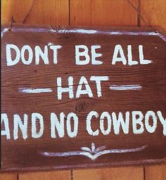 "Look Alive, Sunshine — ""Quite expensive if you want my opinion. Western Quotes, Rodeo Quotes, Cowboy Quotes, Country Quotes, Country Life, Cowgirl Quote, Country Girls, Cowboys Sign, Hot Cowboys"