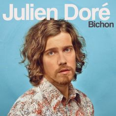 JULIEN DORE Artwork BICHON, 2011 (Album)  Graphisme, DA > Christine Massy WAF!  Photo >Bart Decobecq Retouches >Antoine Melis