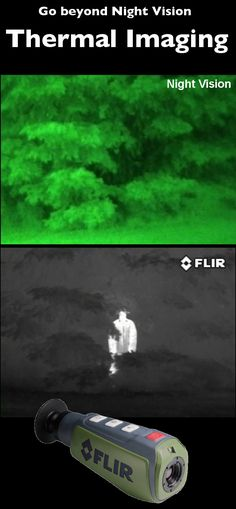 Go beyond Night Vision with Thermal Imaging!