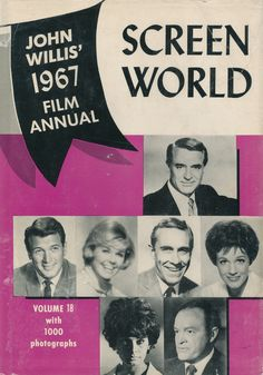 Screen World Film Annual, John Willis, 1967 (films of 1966). On the cover: Carey Grant, Rock Hudson, Doris Day, Jason Robards, Julie Andrews, Sophia Loren and Bob Hope. Cover Pages, Album Covers, Classic Hollywood, Old Hollywood, 1967 Fashion, Yesterday News, Happy 90th Birthday, Rock Hudson, Bob Hope