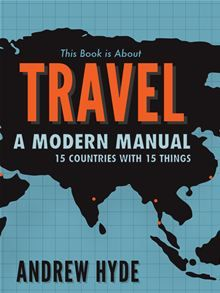 This Book Is About Travel, by Andrew Hyde. --> Andrew Hyde spent the last two years on the road traveling to 15 countries with only a backpack of 15 things to his name, this book is a collection of stories as a critique of the world of modern travel. Space Story, Bus Travel, Travel Books, I Want To Travel, Used Books, Hyde, Reading Lists, Travel Quotes, Ebooks