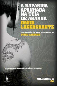 A Rapariga Apanhada na Teia da Aranha Saga Millennium Vol 4, David Lagercrantz. Compre livros na Fnac.pt