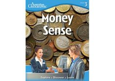 Money Sense is a beautiful book of Australian Geographic. This book – packed with information and illustrations – is a great resource to teach your students about money and it's value.