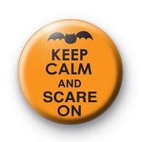 Orange Keep Calm and Scare On Badge