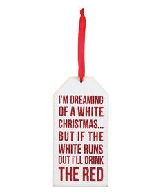 Love this 'I'm Dreaming of a White Christmas' Bottle Tag - Set of Six on #zulily! #zulilyfinds