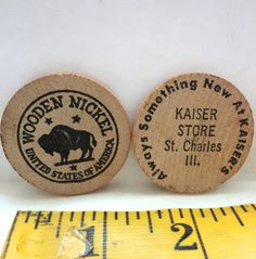 Pair Of Vintage Wooden Nickels Kaiser Store St. Charles Ill. Light Wear 1.5 inches Around  X 1/8 Inch Thick